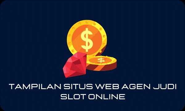 Tampilan Situs Web Agen Judi Slot Online
